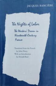 The Nights Of Labor: The Workers' Dream in Nineteenth-Century France