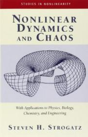 Nonlinear Dynamics and Chaos: With Applications to Physics, Biology, Chemistry, and Engineering-非线性动力学与混沌