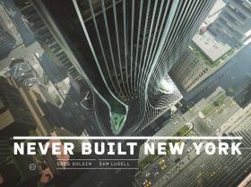 Never Built New York  从未建立的纽约