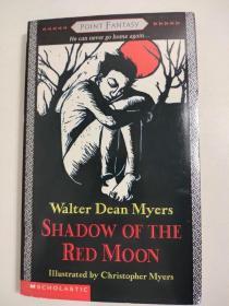Shadow of the Red Moon 红月亮的影子 Walter Dean Myers著 英文版 特价清仓