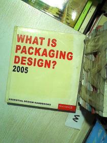 WHAT IS PACKAGING DESIGN 2005 什么是包装设计2005
