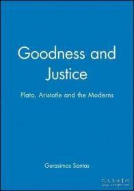 【包邮】Goodness And Justice - Plato, Aristotle And The Moderns