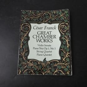 Cesar Franck Great Chamber Works