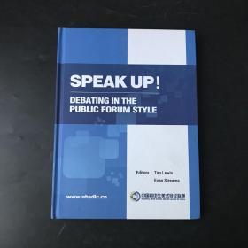 speak up debating in the public forum style 16开本精装