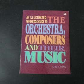 an illustrated workbook guide to the orchestra composers and their music