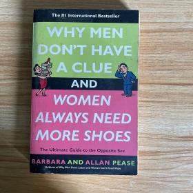 Why Men Don't Have a Clue and Women Always Need More /请看图