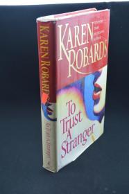 KAREN ROBARDS To Trust a Stranger
