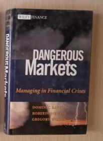 英文原版 Dangerous Markets Managing in Financial Crises by Dominic Barton 著