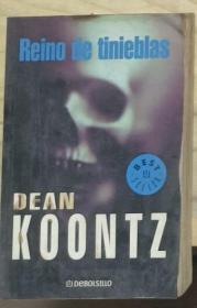 西班牙语原版 Reino de tinieblas by  Dean Koontz 著