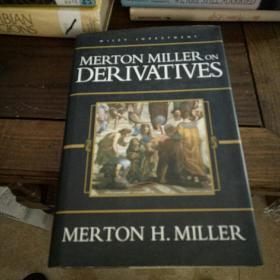 Merton Miller on derivatives 默顿·米勒谈衍生品