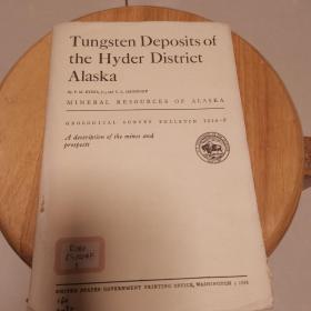 Tungsten Deposits  of the Hyder District Alaska(地质观察报告1024_F)