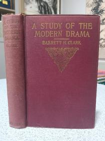 1928年,英文原版,精装版,现代戏剧研究,a study of modern drama,附藏书票。