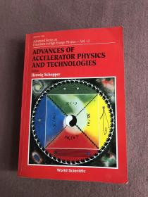 Advances of Accelerator Physics and Technologies(英文原版)