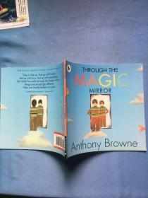 Through the Magic Mirror 安东尼布朗绘本:穿越魔镜 ISBN9781406326284  干净无写划