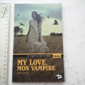 My love, Mon Vampire  法文法语法国