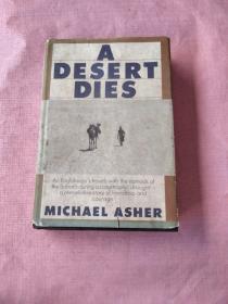 A DESERT DIES(沙漠死了)精装16开