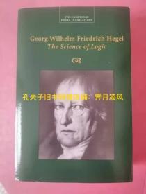 """[英文英语原版](剑桥新译本)黑格尔《逻辑学》(""""大逻辑"""")Georg Wilhelm Friedrich Hegel: The Science of Logic(海外发货)"""