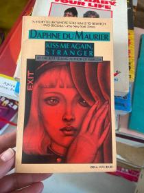 DAPHNE DUMAURIER KISS ME AGAIN, STRANGER