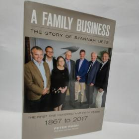 A FAMILY BUSINESS:THE STORY OF STANNAH LIFTS