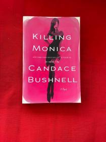 CANDACE BUSHNELL KILLING MONICA