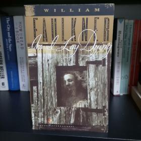 As I Lay Dying—William Faulkner 《我弥留之际》威廉•福克纳 英文原版内页干净