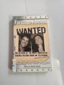 Farscape Forever!: Sex, Drugs And Killer Muppets(永远的风景!:性、毒品和杀人木偶)