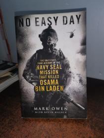英文原版 No Easy Day: The Only First-hand Account of the Navy Seal Mission that Killed Osama Bin Laden
