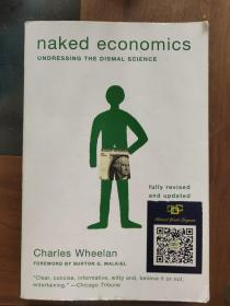 Naked Economics:Undressing the Dismal Science
