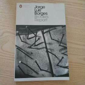 Brodie's Report:Including the Prose Fiction from In Praise of Darkness (Penguin Modern Classics)