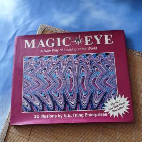 MAGIC EYE a new way of looking at the world【英文版,三维立体图像】