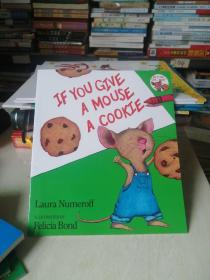 If You Give a Mouse a Cookie:If You Give a Mouse a Cookie 要是你给老鼠吃饼干