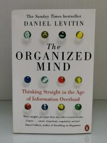 《一眼识破真相的思考力》    The Organized Mind : Thinking Straight in the Age of Information Overload by Daniel J. Levitin(心理学)英文原版书