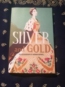 Norman Hartnell:《Silver and Gold 》 诺曼·哈特内尔自传:《银与金》(英文原版)