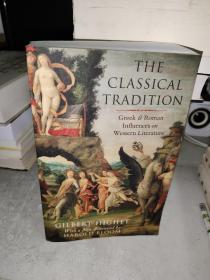 The Classical Tradition:Greek and Roman Influences on Western Literature