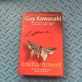 Enchantment:The Art of Changing Hearts, Minds, and Actions