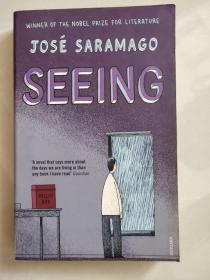 Seeing (Jose Saramago,Winner of the NOBEL PRIZE for Literature 诺奖得主何赛)