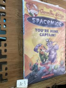 Geronimo Stilton Spacemice #2: You're Mine Captain!老鼠记者之太空鼠#2 你是我的,船长!