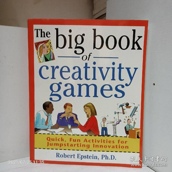The Big Book of Creativity Games: Quick,Fun Acitivities for Jumpstarting Innovation