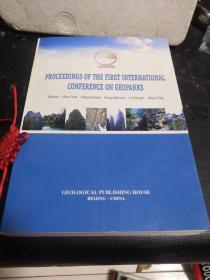 第一届世界地质公园大会论文集(PROCEEDINGS OF THE FIRST INTERNATIONAL CONFERENCE ON GEOPARKS)【中英文版】