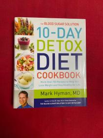 Blood Sugar Solution 10-Day Detox Diet Cookbook: More Than 150 Recipes To Help...