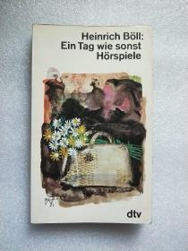 Heinrich Böll  Ein Tag wie sonst Hörspiele