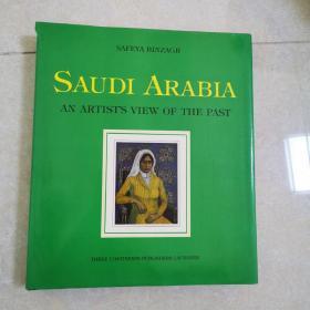 SAUDI ARABIA AN ARTISTS VIEW OF THE PAST外文画册,精装本,1979年