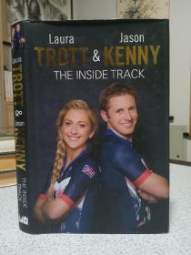 2016年,英文原版,精装带书衣,英国著名自行车奥运冠军伉俪传,Laura Trott & Jason Kenny,the inside track