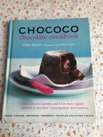 Chococo Chocolate Cookbook: Cakes, Cookies, Brownies, Desserts, Truffles & Other Treats