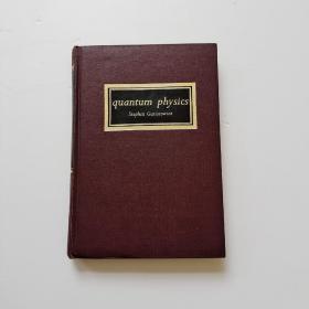 quantum physics【量子物理学】精装 前22页有写字和划线
