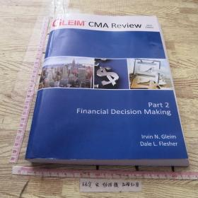 GLEIM CMA Review part 2 Financial Decision Making 2015