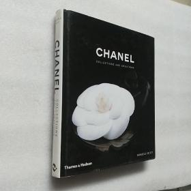 Chanel: Collections and Creations【12开精装+护封 原版】
