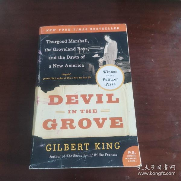 Devil in the Grove: Thurgood Marshall, the Groveland Boys, and the Dawn of a New America