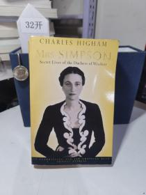 Mrs. Simpson: Secret Lives of the Duchess of Windsor by Higham Charles