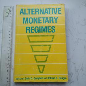 Alternative Monetary Regimes